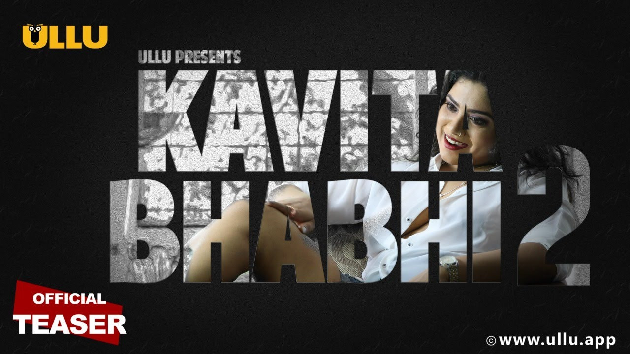 Kavita Bhabhi  Season 2 2020 Hindi Ullu Web Seies Official Teaser 720p HDRip Download