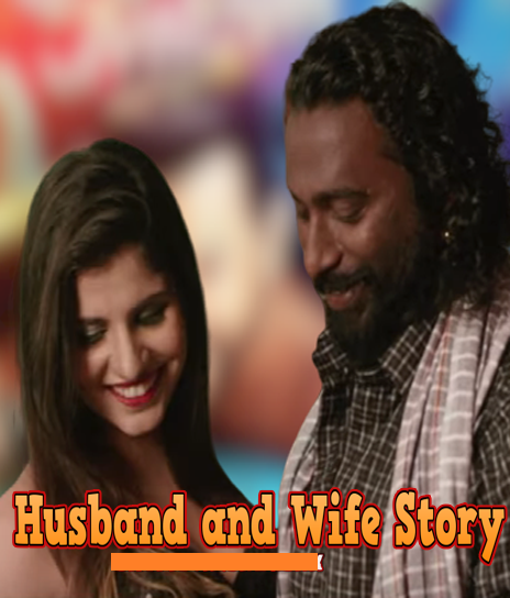 Husband and Wife Story (2020) Originals Hindi Short Film UNRATED 720p HDRip 74MB Download