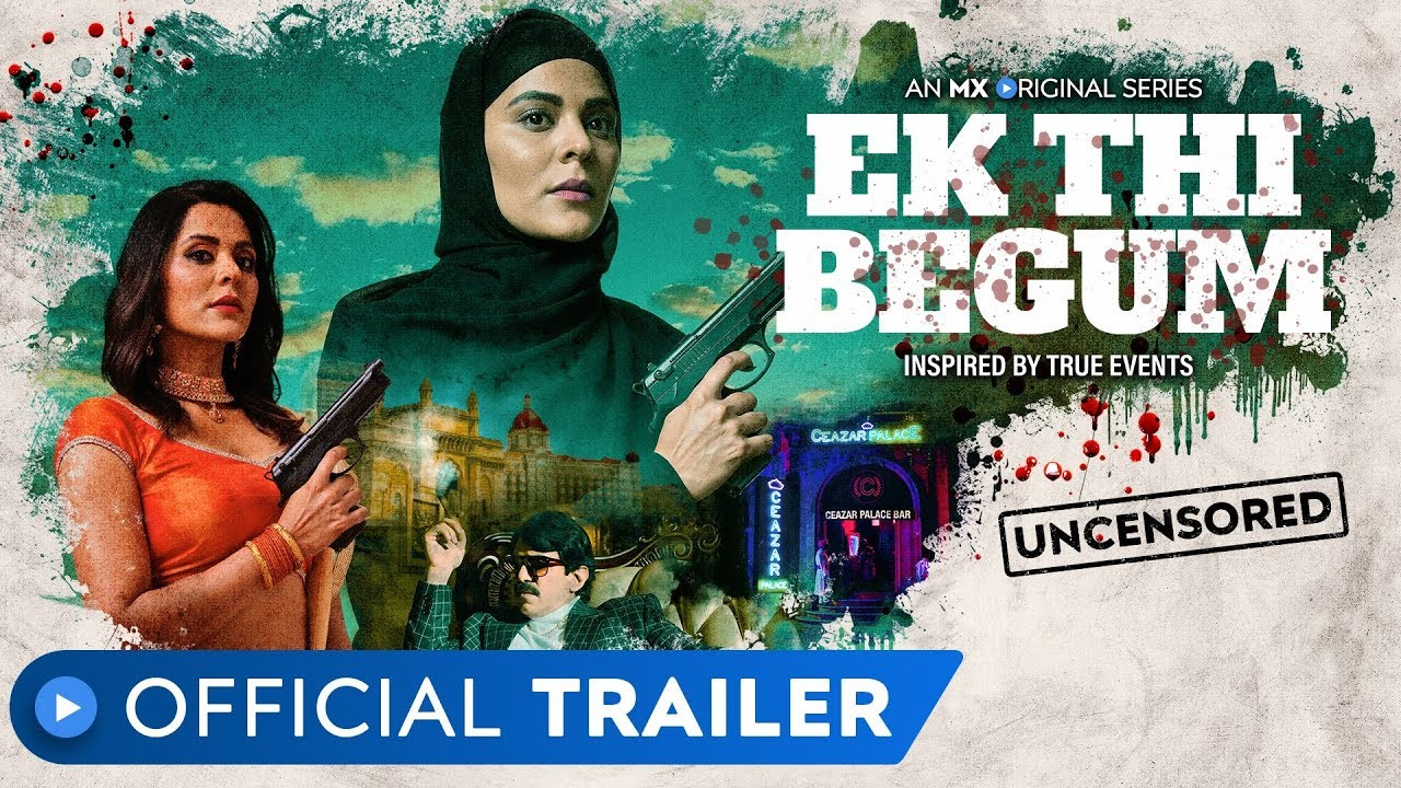 Ek Thi Begum 2020 full hd S01 Hindi MX Original Web Series Official Trailer 30MB HDRip 720p
