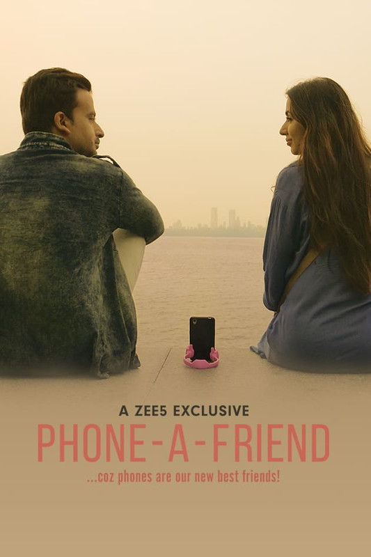 Phone-a-Friend 2020 Season 1 Hindi Zee5 Originals Complete 850MB WEBRip Download
