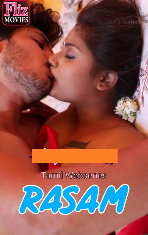 18+ Rasam (2020) fdull hd S01E02 Tamil Fliz Movies Web Series 180MB HDRip 720p