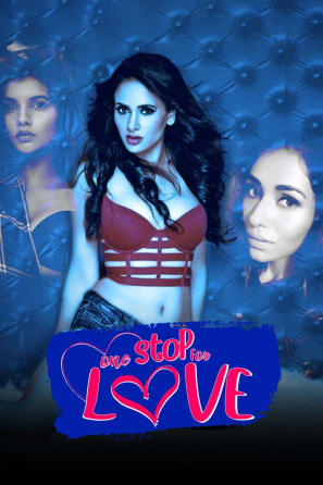 18+ One Stop For Love 2020 Hindi 720p UNRATED HDRip 400MB