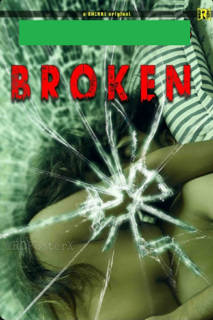 Broken (2020) Khirki Originals Bengali Short Film 720p HDRip 100MB