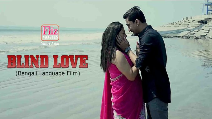 18+ Blind Love 2020 Flizmovies Bengali Short Film 720p HDRip 100MB x264 AAC