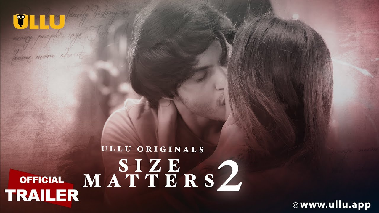 Size Matters S02 2020 Part 2 Hindi Ullu Original Web Series Official Trailer 720p HDRip 30MB x264 AAC