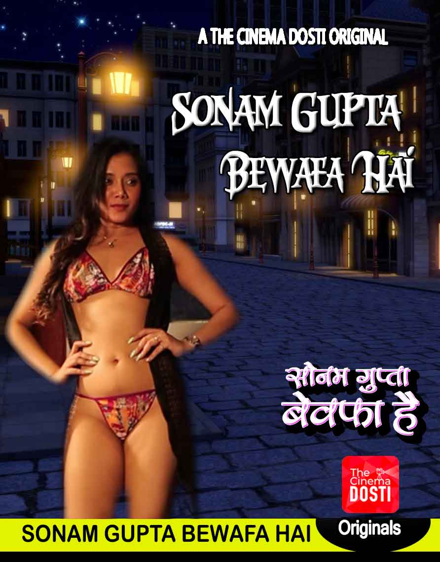 18+ Sonam Gupta Bewafa Hai (2020) CinemaDosti Originals Hindi Short Film 720p HDRip 200MB x264 AAC