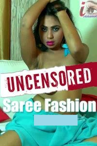 Saree Fashion (Uncensored) 2020 full hd iEntertainment Originals Hindi Video 70MB HDRip 720p