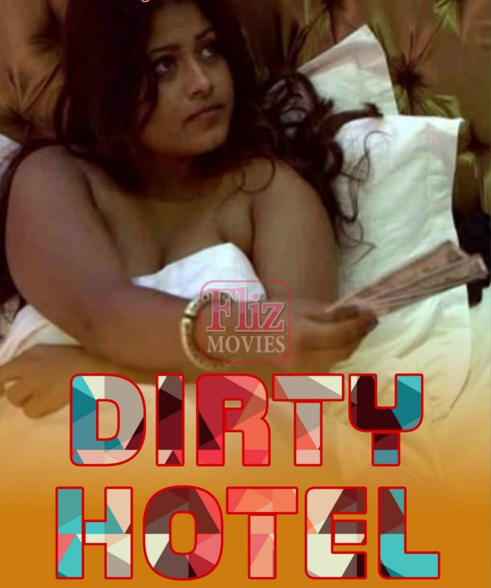 18+ Dirty Hotel (2020) S01E03 Hindi Flizmovies Web Series 720p HDRip 220MB x264 AAC