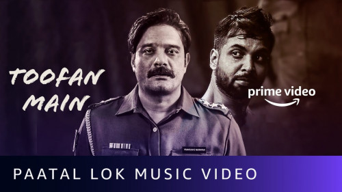 Toofan Main (Paatal Lok 2020) Music Video 720p HDRip Download