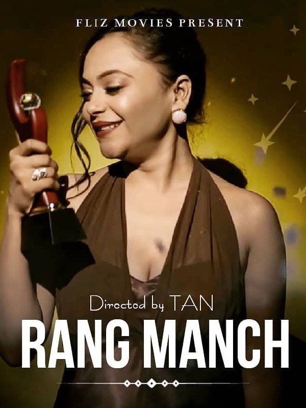 18+ RangManch (2020) S01E01 Hindi Flizmovies Web Series 720p HDRip 200MB x264 AAC