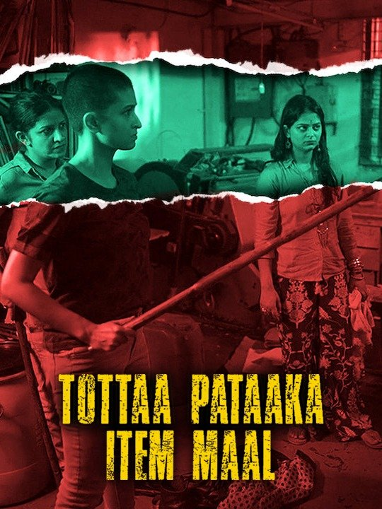 Tottaa Pataaka Item Maal 2019 Hindi Movie 1080p HDRip ESub 1.5GB Download