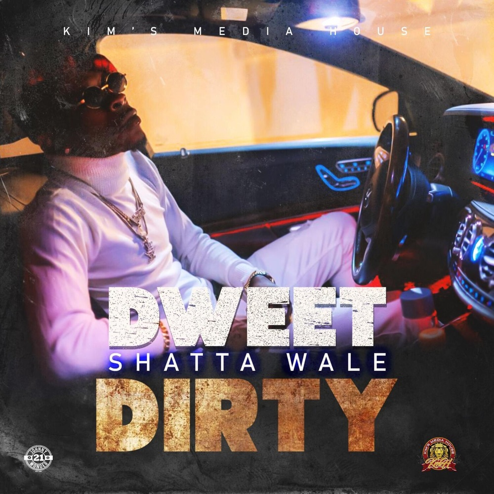 Shatta Wale – Dweet Dirty