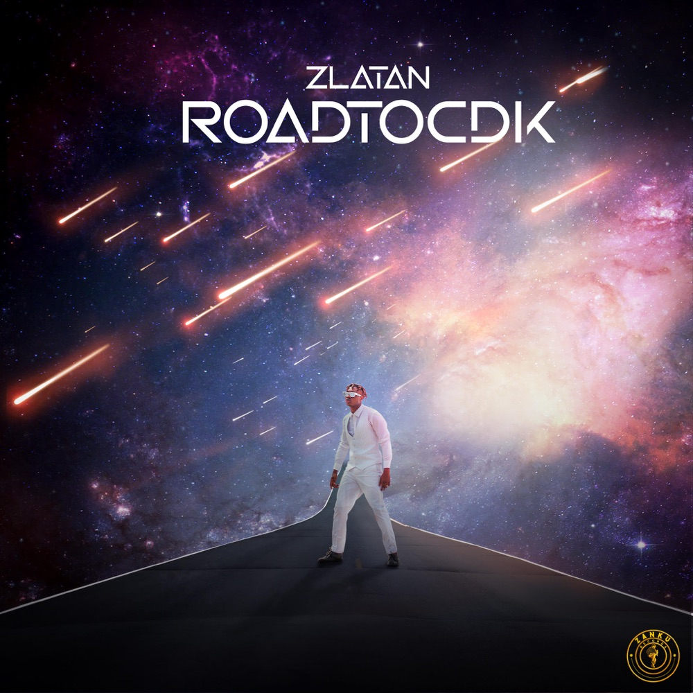 [ALBUM] Zlatan – RoadToCDK EP
