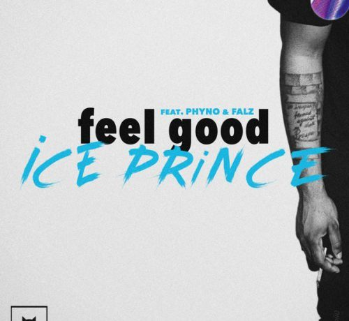 Ice Prince – Feel Good (Instrumental) ft. Phyno, Falz, Sarkodie, M.I Abaga, Kwesta & Khaligraph Jones