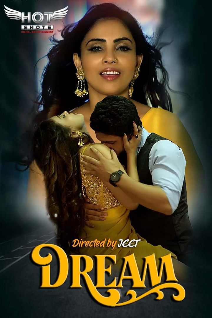 18+ Dream 2020 HotShots Originals Hindi Short Film 720p HDRip 150MB x264 AAC