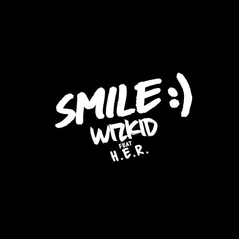 [LYRICS] Wizkid ft. H.E.R – Smile