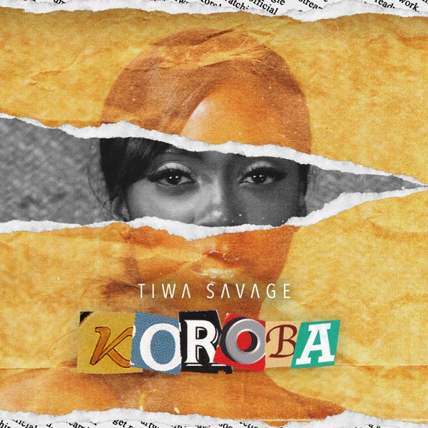 [LYRICS] Tiwa Savage – Koroba