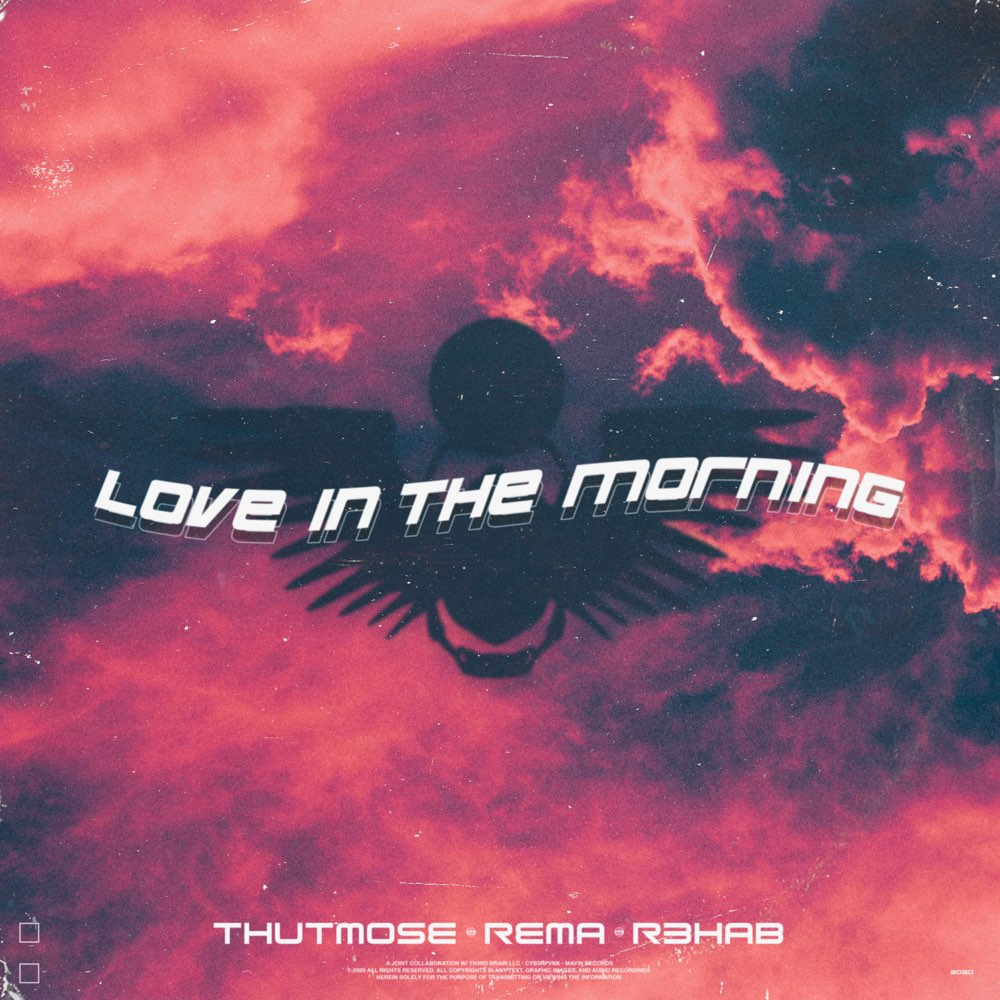 Thutmose ft. Rema & R3hab – Love In The Morning (Remix)