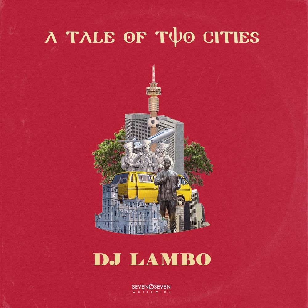 [ALBUM] DJ Lambo – A Tale Of Two Cities EP