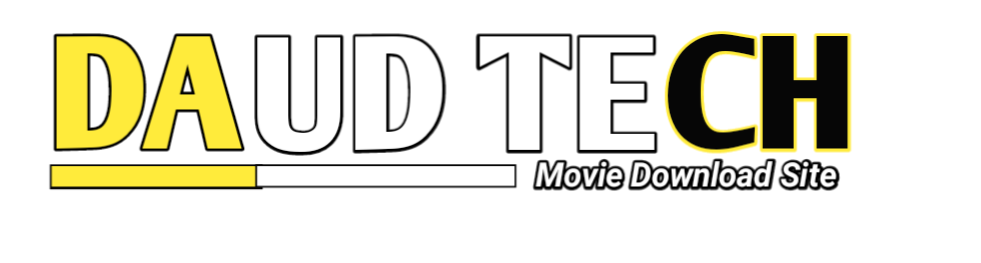 DAUDTECH movie download server