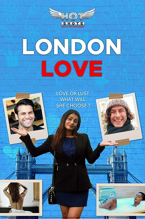 18+ London Love (2019) HotShots Originals Hindi Short Film 720p HDRip 187MB Download