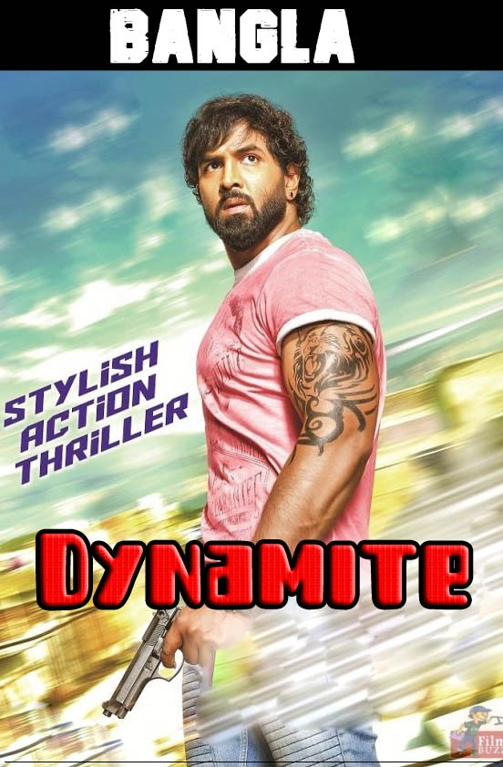Dynamite (2019) Bengali Dubbed Movie 720p HDRip x264 1GB Download