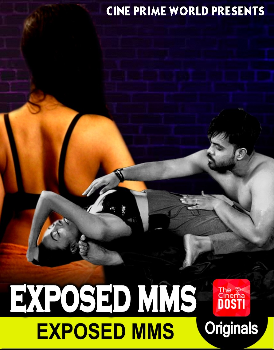 18+ Exposed MMS (2019) CinemaDosti Originals Hindi Short Film 720p HDRip 250MB Download