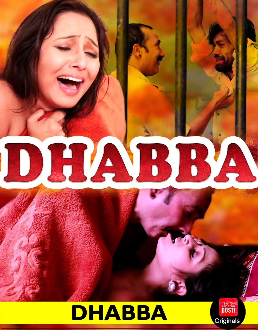 18+ Dhabba 2019 CinemaDosti Hindi Hot Short Film 720p HDRip 130MB Download