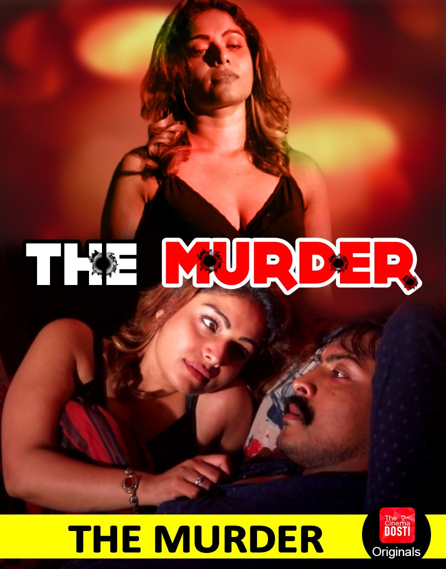 18+ The Murder (2019) CinemaDosti Originals Hindi Short Film 720p HDRip 141MB Download
