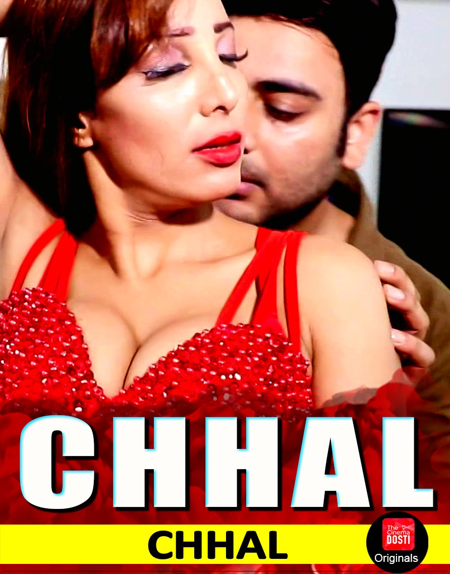 18+ Chhal 2019 CinemaDosti Originals Hindi Short Film 720p HDRip 120MB Free Download
