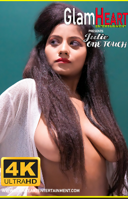 18+ JULIE ONE TOUCH (2019) HINDI GLAMHEART ORIGINALS HOT VIDEO 720P HDRIP 60MB DOWNLOAD