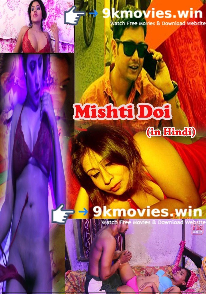 18+Mishti Doi 2019 S01 Hindi Complete Hot Web Series 300MB HDRip Download