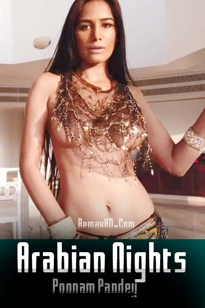[18+] Arabian Nights – Poonam Pandey App Video (2019) UncensoreD Hindi 1080p – 720p – 480p HDRip x264 Download & Watch Online