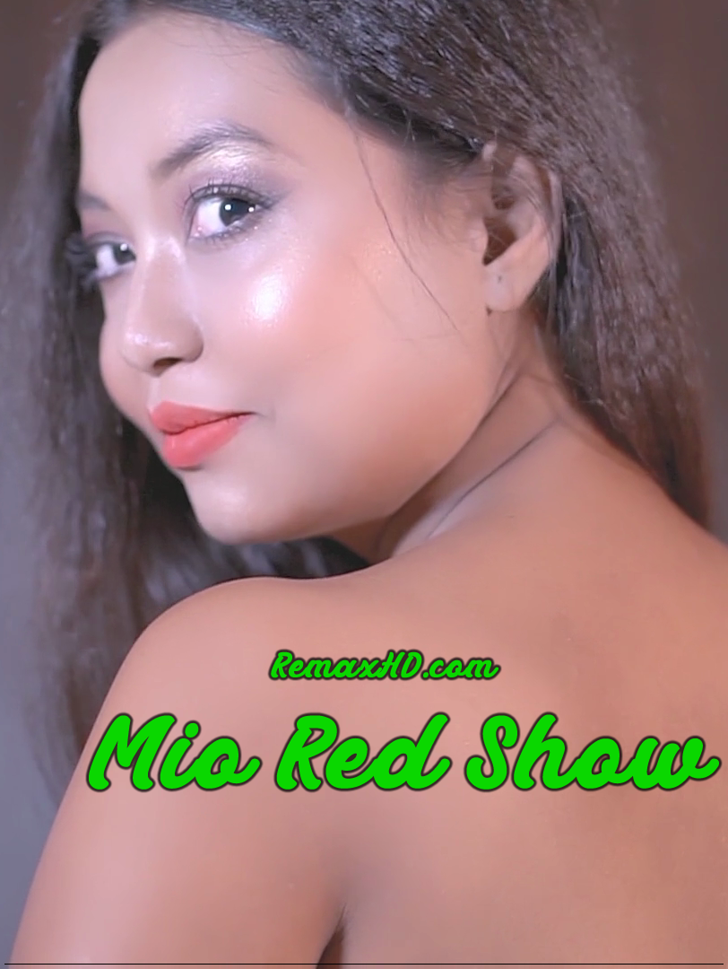 [18+] Mio Red Show (2019) Glamheart Original Hindi Video 1080p – 720p – 480p HDRip x264 Download & Watch Online
