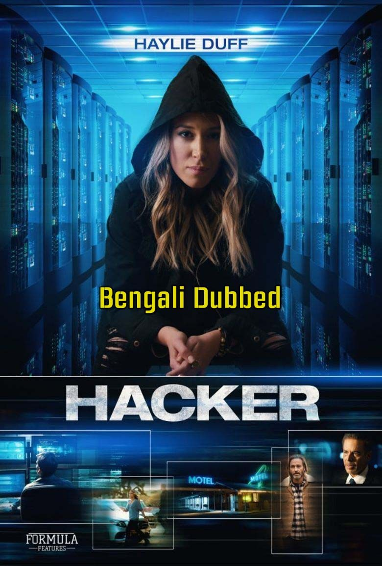 Hacker (2016) English Movie Bengali Dubbed 480p HDRip x264 300MB Download & Watch Online