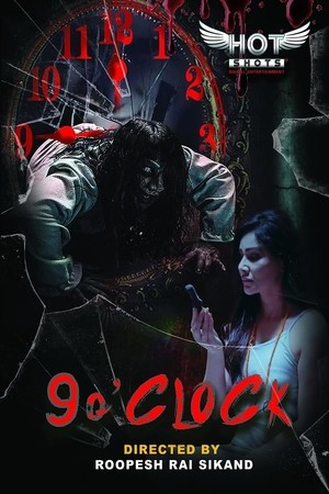 [18+] 9.0 Clock (2019) Hotshots Originals Hindi Short Film  720p x264 200MB Download & Watch Online