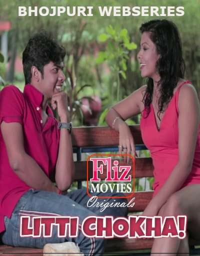 18+ Litti Chokha 2019 Bhojpuri S01E01 Hot Web Series 720p HDRip 300MB