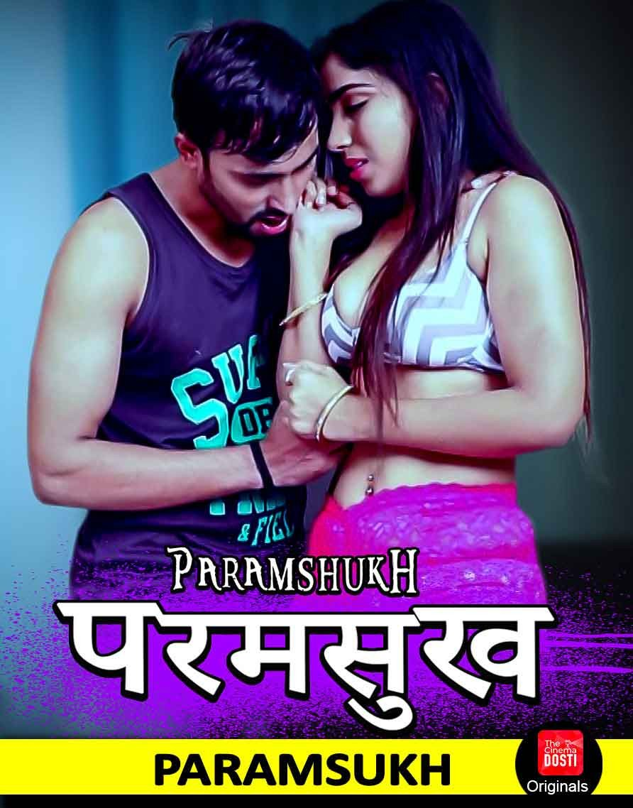 18+ Paramsukh (2019) CinemaDosti Originals Hindi Short Film 720p HDRip 200MB Free Download