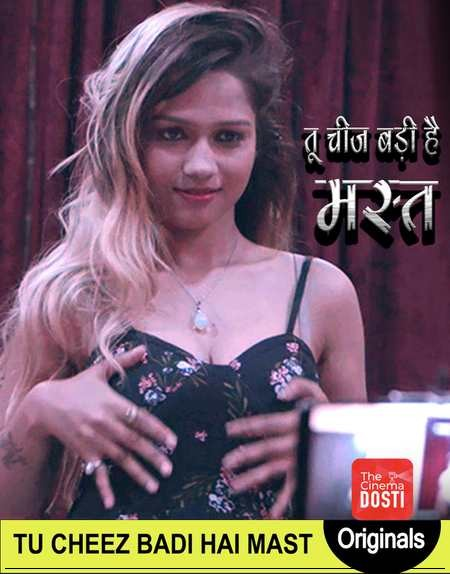 18+ Tu Cheez Badi Hai Mast 2020 Cinema Dosti 720p Hindi Short Film Watch